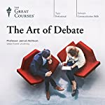 The Art of Debate |  The Great Courses