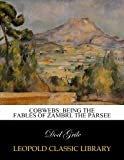 img - for Cobwebs: being the fables of Zambri, the Parsee book / textbook / text book