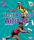 img - for Venus & Serena Williams (2nd Revised Edition) (Amazing Athletes) book / textbook / text book