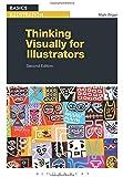 Thinking Visually for Illustrators (Basic Illustrations)