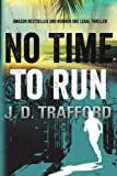 img - for No Time To Run (Michael Collins) by J. D. Trafford (2013-06-01) book / textbook / text book