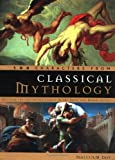 img - for 100 Characters from Classical Mythology: Discover the Fascinating Stories of the Greek and Roman Deities book / textbook / text book