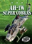 AH-1W Super Cobras (Torque: Military...