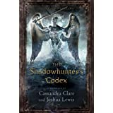 The Shadowhunter's Codex (Mortal Instruments, the)