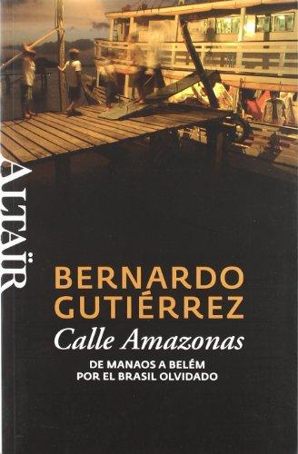 Calle Amazonas: De Manaos a Belém por el Brasil olvidado (HETERODOXOS)