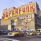 echange, troc Superfunk - Hold Up