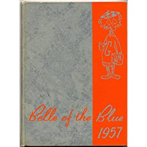 BELLE OF THE BLUE 1957 Georgetown College Kentucky Yearbook KY Georgetown College