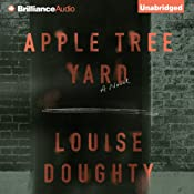 Apple Tree Yard: A Novel | [Louise Doughty]