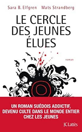 jeunes élues (Thrillers) (French Edition) - Kindle edition by Sara