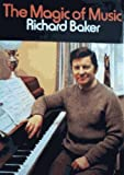 The magic of music (0241891949) by Baker, Richard