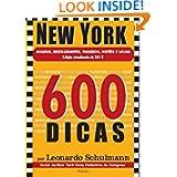 NEW YORK EM 600 DICAS (Portuguese Edition)