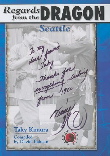 Regards from the Dragon: Seattle by Taky Kimura (2009-12-01)