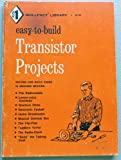 img - for EASY TO BUILD TRANSISTOR PROJECTS book / textbook / text book