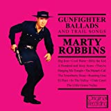 Gunfighter Ballads And Trail Songs Marty Robbins