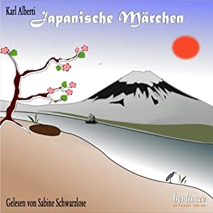 Japanische Märchen | [Karl Alberti]