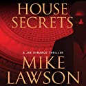 House Secrets: A Joe DeMarco Thriller (       UNABRIDGED) by Mike Lawson Narrated by Joe Barrett
