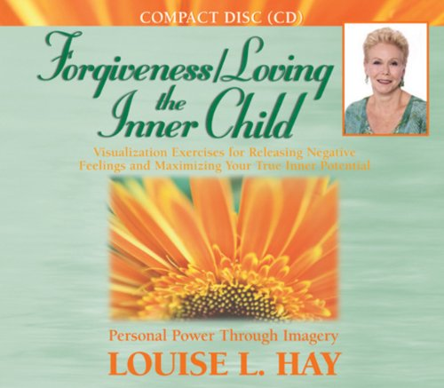 Forgiveness/Loving the Inner Child PDF