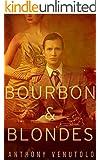 Bourbon & Blondes: Vintage Noir & Pulp