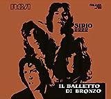 Sirio 2222 by Il Balletto Di Bronzo