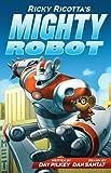 Ricky Ricotta 1: Ricky Ricotta's Mighty Robot