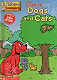 Dogs and cats (Clifford the big red dog) (0439412013) by Harrison, David L