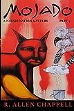 Mojado: A Navajo Nation Mystery (Volume 4)