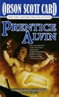 Prentice Alvin: The Tales of Alvin Maker, Volume III
