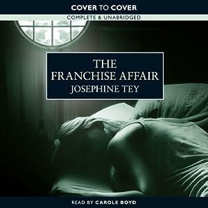 The Franchise Affair   [Josephine Tey]