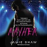 Mayhem | Jamie Shaw