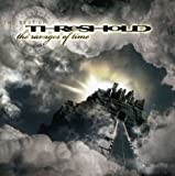 The Ravages Of Time: The Best Of Threshold - Threshold