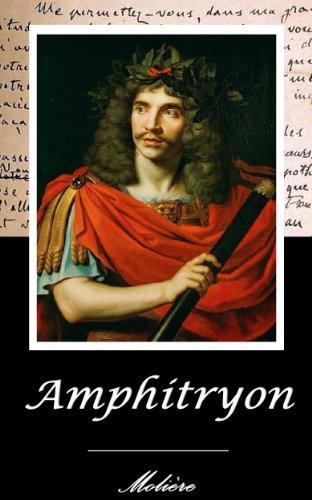 Jean-Baptiste Poquelin dit Molière - Amphitryon. (Annoté)