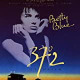 Betty Blue: 37 Degrees 2 LE MATIN;MUSIQUE ORIGINALE COMPOSEE ET DIRIGE...