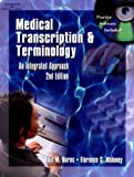 img - for Medical Transcription & Terminology: An Integrated Approach, 2E book / textbook / text book