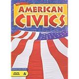 Holt American Civics: Student Edition Grades 9-12 2005