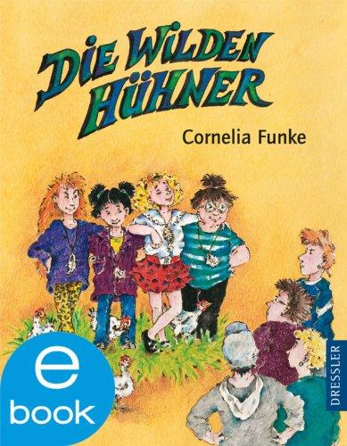 Cornelia Funke - Die Wilden Hühner: BD 1