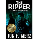 The Ripper: A Lawson Vampire Novel 6 (The Lawson Vampire Series)by Jon F. Merz