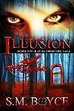 Illusion: Book Four of the Grimoire Saga