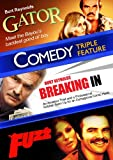 Gator / Breaking In / Fuzz (Comedy Triple Feature)