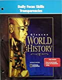 Daily Focus Skills Transparencies (Glencoe World History) (0078657989) by Spielvogel
