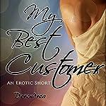 My Best Customer: Sex Therapy Erotica |  Derendrea