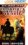 Mail Order Bride: The Cowboy's Orphan...