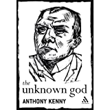 The Unknown God: Agnostic Essays (Continuum Compacts)