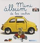 Mini �lbum Larousse de los coches / L...