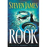 The Rook (The Patrick Bowers Files, Book 2) ~ Steven James