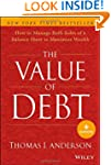 The Value of Debt: How to Manage Both...