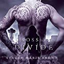 Across the Divide: Collector, Book 3 Audiobook by Stacey Marie Brown Narrated by Amy Landon, Zach Villa