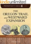 The Oregon Trail and Westward Expansi...