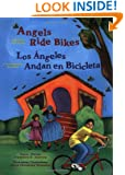 Angels Ride Bikes: And Other Fall Poems / Los Angeles Andan en Bicicleta: Y Otros Poemas de Otoño (The Magical Cycle of the Seasons Series)