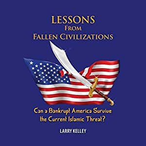 Lessons from Fallen Civilizations Audiobook