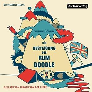 Die Besteigung des Rum Doodle Hörbuch